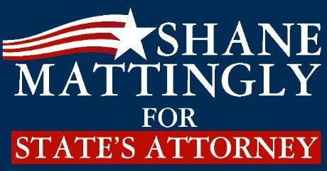 Shane Mattingly for States Attorney